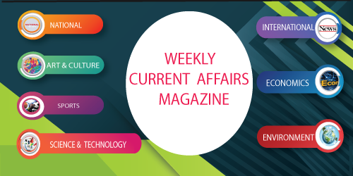 Weekly current affairs